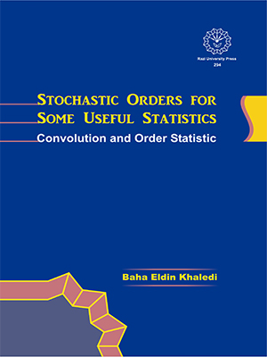 Stochastic orders for some useful statistics: convolution and orders stochastic